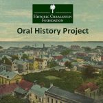 Historic Charleston Foundation Oral History Project