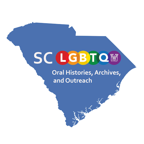 South Carolina LGBTQ Oral Histories, Archives, and Outreach