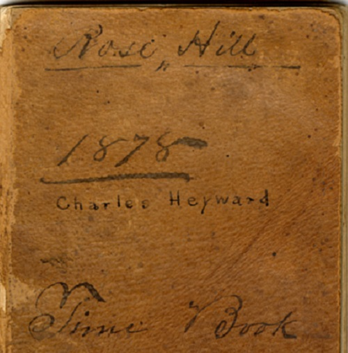 Rose Hill Plantation Time Books, 1878